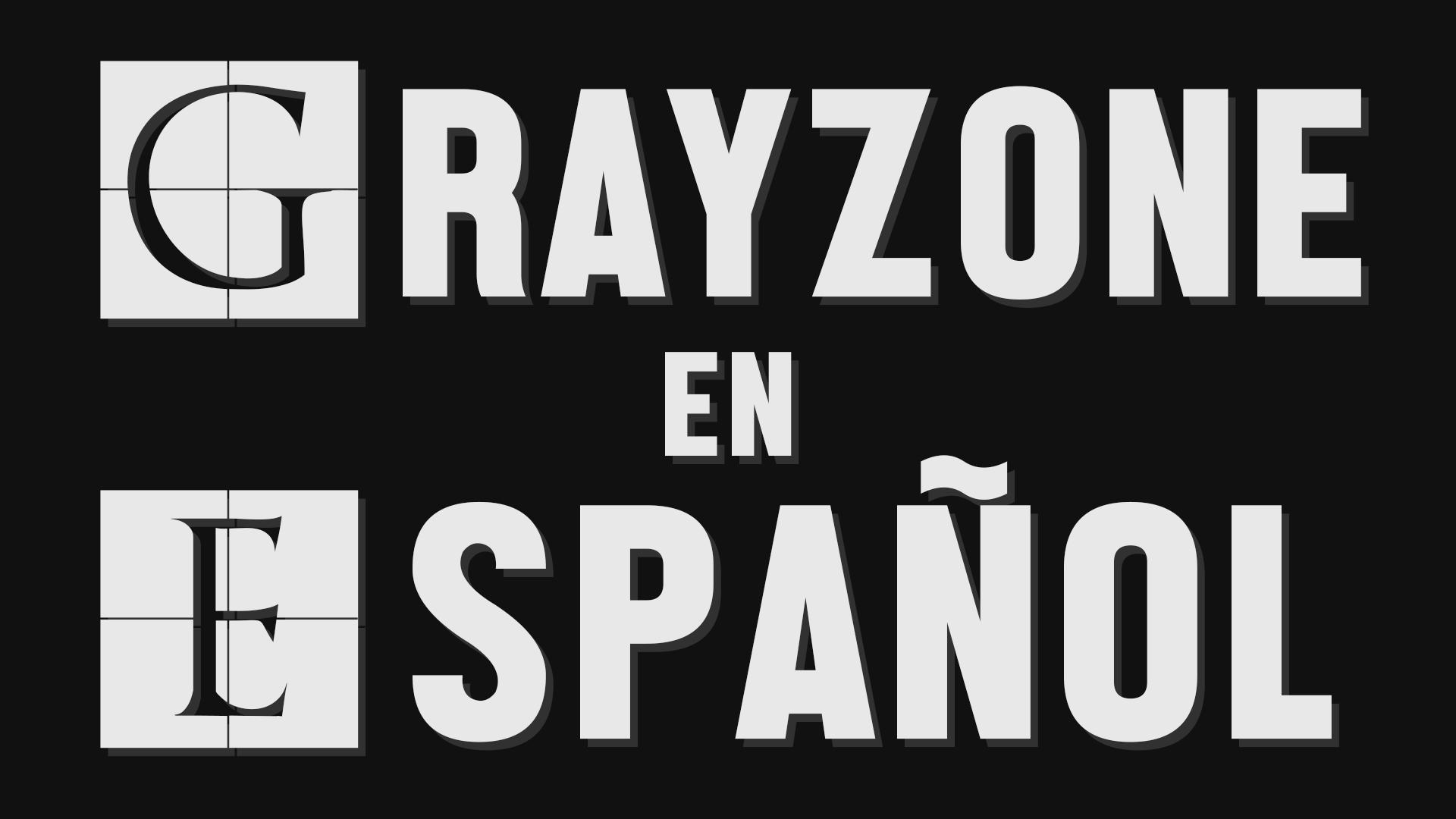 The Grayzone en español